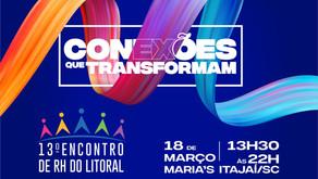 PRORROGADO - 13° Encontro de RH Conexões que Transformam