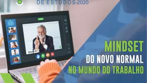 Grupo de Estudos/2020 - Mindset do novo normal no mundo do trabalho
