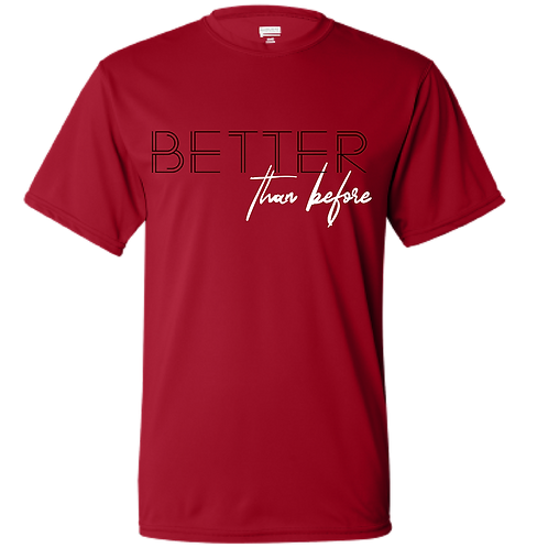 BETTER than before Tee
