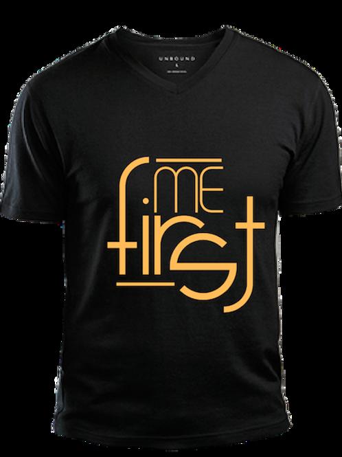 Me First Shirt