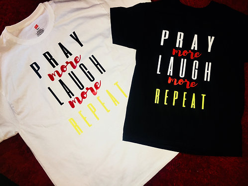 "TheLaughMore: ""Pray More Laugh More Repeat"" Conversation Tee"