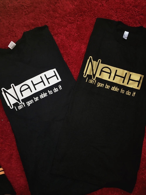 "TheLaughMore: ""Nahh...I ain't gon be able to do it"" Conversation Tee"