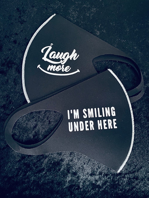 I'm Smiling Under Here - Laugh More Mask