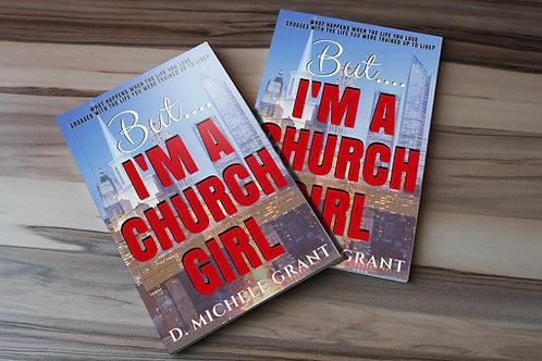 But I'm A Church Girl