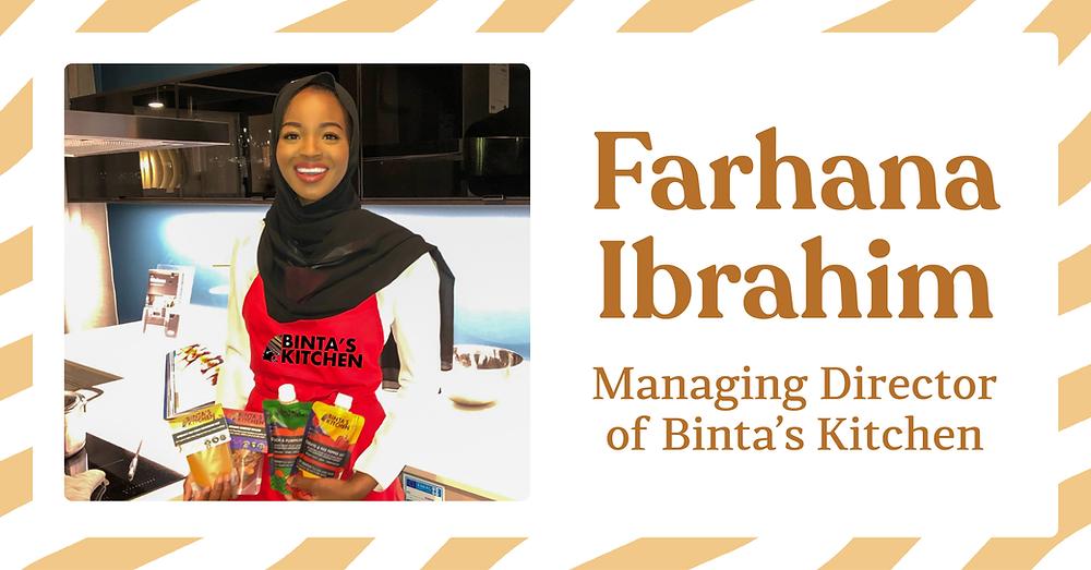 Farhana Ibrahim, Managing Director of Binta's Kitchen