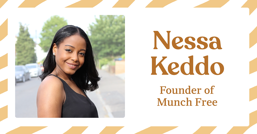 Nessa Keddo, founder of Munch Free