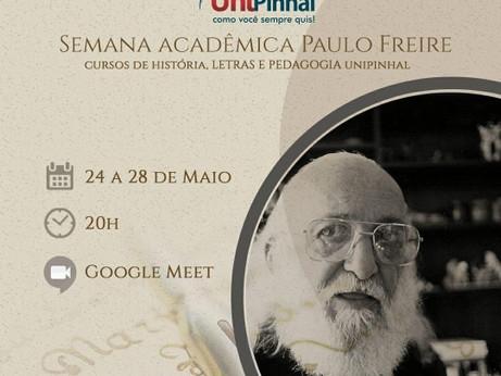 Abertura da Semana Acadêmica Paulo Freire/UniPinhal