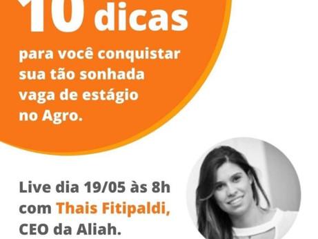 Live dia 19/05 às 8h com Thais Fitipaldi CEO da Aliah