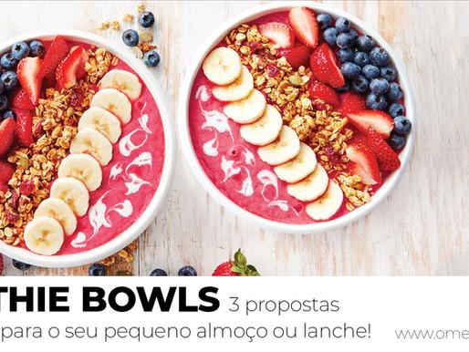 SMOTHIES BOWLS - 3 propostas saborosas para o seu pequeno-almoço ou lanche!