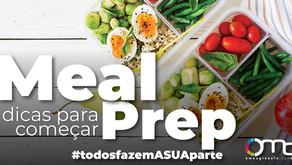MEAL PREP - 5 DICAS PARA COMEÇAR