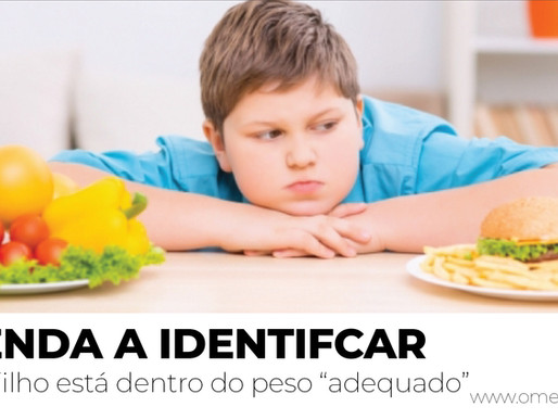 """APRENDA A IDENTIFICAR se o seu filho está dentro do peso """"adequado"""""""