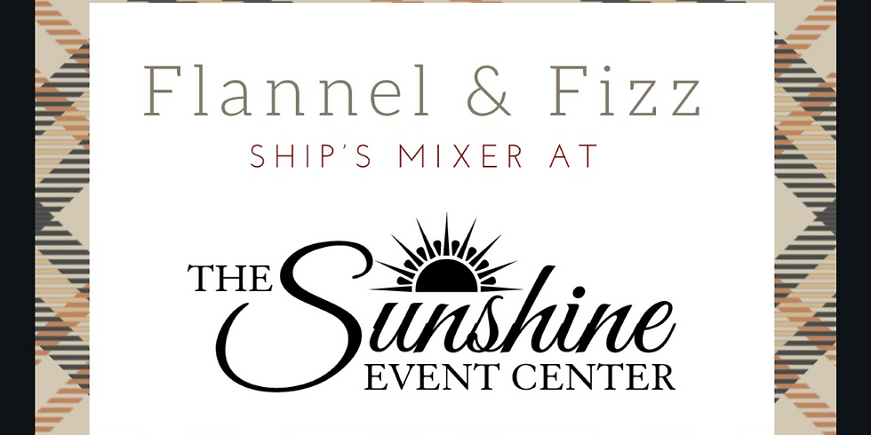 Flannel & Fizz at the Sunshine Event Center