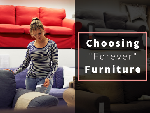 """How To Choose """"Forever"""" Furniture"""