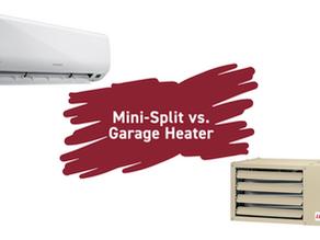 Garages: Mini Split vs. Garage Heater