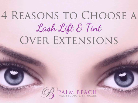 4 Reasons to Choose a Lash Lift & Tint Over Extensions