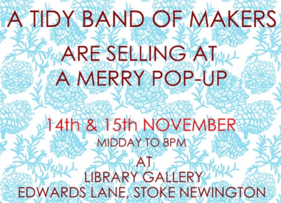 Stoke Newington Pop Up 14 & 15 November