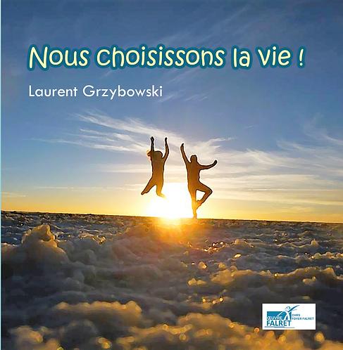 Nous choisissons la vie ! (CD)