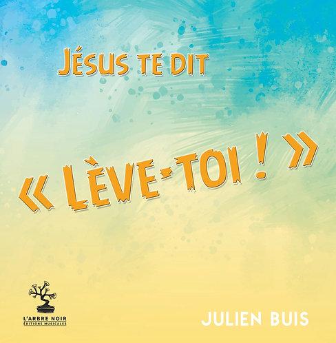 """Jésus te dit : """"Lève-toi !"""" (partition)"""