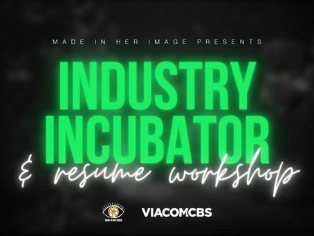 Industry Incubator & Resume Workshop