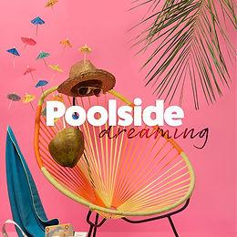 Poolside Dreaming