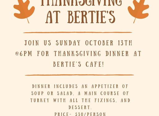 Thanksgiving @ Bertie's
