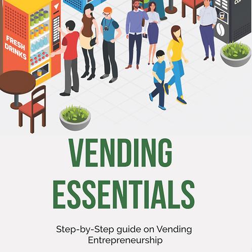 Vending Essentials: Step-by-Step Guide on vending Entrepreneurship