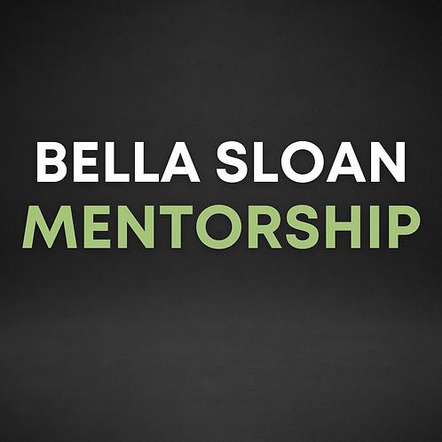 Bella Sloan Monthly Mentorship