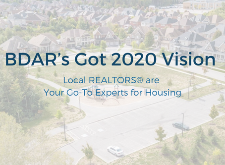 BDAR's Got 2020 Vision:  Local REALTORS® are Your Go-To Experts for Housing