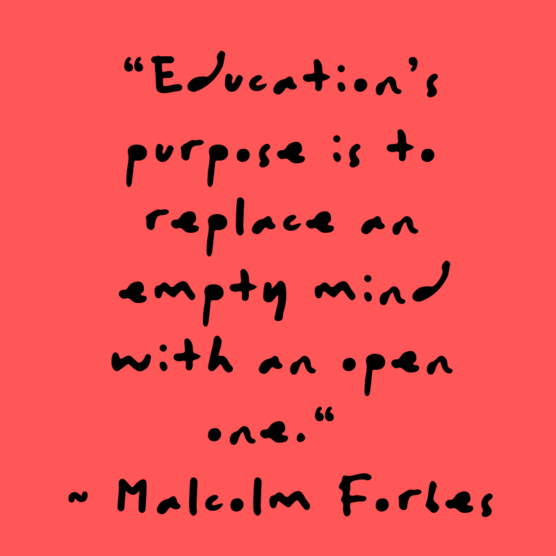 Malcolm Forbes Quote