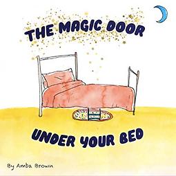 The Magic Door Under Your Bed.png