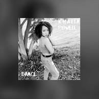 "KHALIA POWELL ""DANCE"" SINGLE"