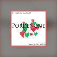 """ARTILLERY DA GOD """"PORDENONE"""" SINGLE"""