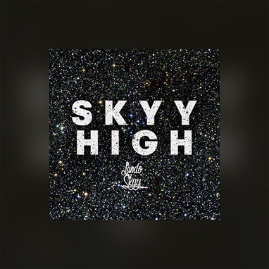 "LANDO SKYY ""SKYY HIGH"" EP"