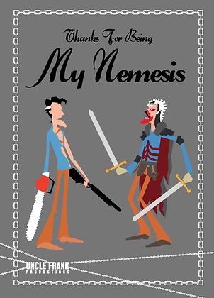 """055 ASH Greetings Card """"MY NEMESIS"""""""