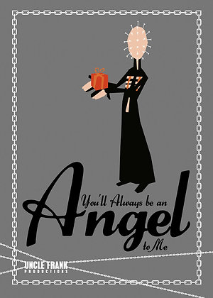 "016 PINHEAD Greetings Card ""You'll Always Be An Angel To Me"""