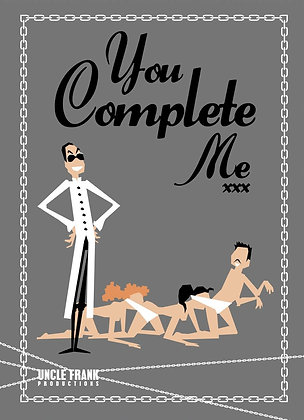 "012 HUMAN CENTIPEDE Greetings Card ""You Complete Me"""