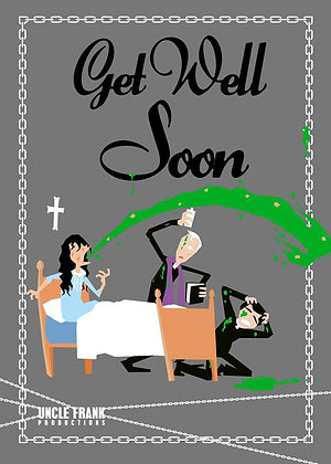 "009 EXORCIST Greetings Card ""Get Well Soon"""