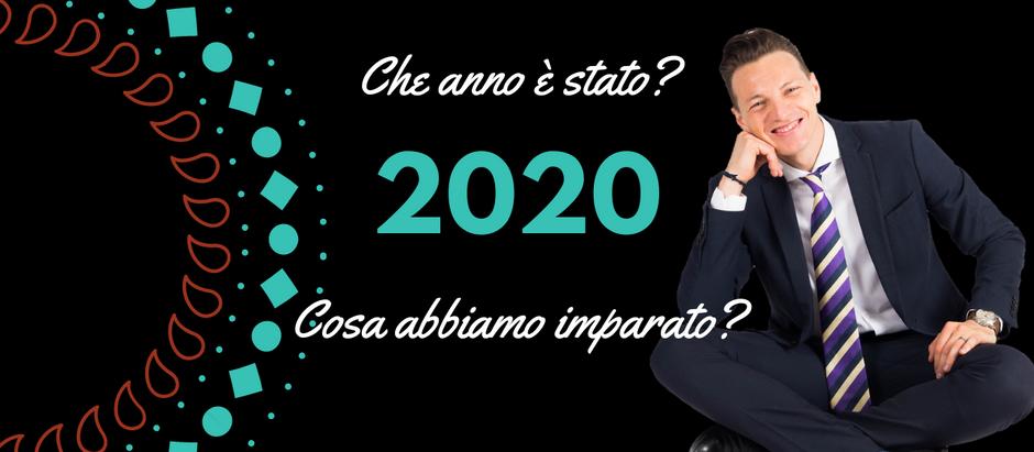 2020: che anno è stato e cosa abbiamo imparato?