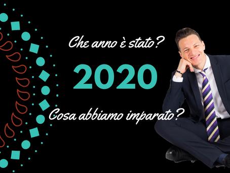 2020: che anno è stato, cosa abbiamo imparato?