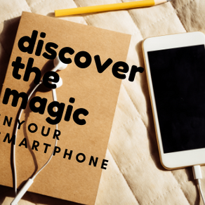 Discover the magic in your smartphone