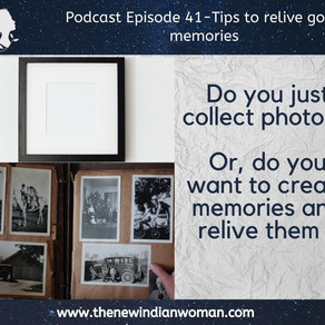 Tips to relive good memories