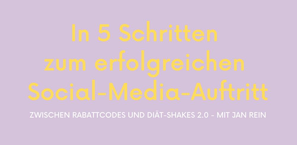 Zwischen Rabattcodes und Diät-Shakes 2.0: 5 Schritte zum erfolgreichen Social-Media-Auftritt