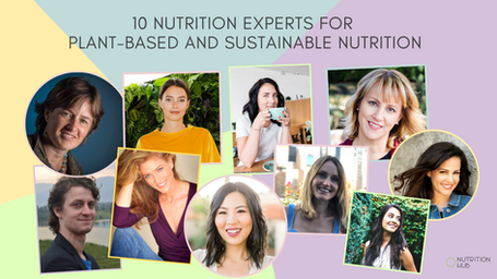 10 Nutrition Experts working towards a more plant-based and sustainable future