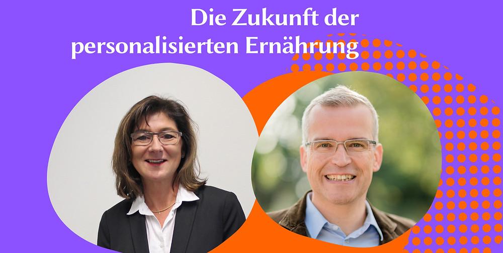 Prof. Dr. Katja Lotz (Duale Hochschule Baden Württemberg) und Dr. Georg Schirrmacher (EIT FOOD)