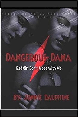 Dangerous Dana!
