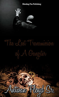 The Last Transmission of a Gangster
