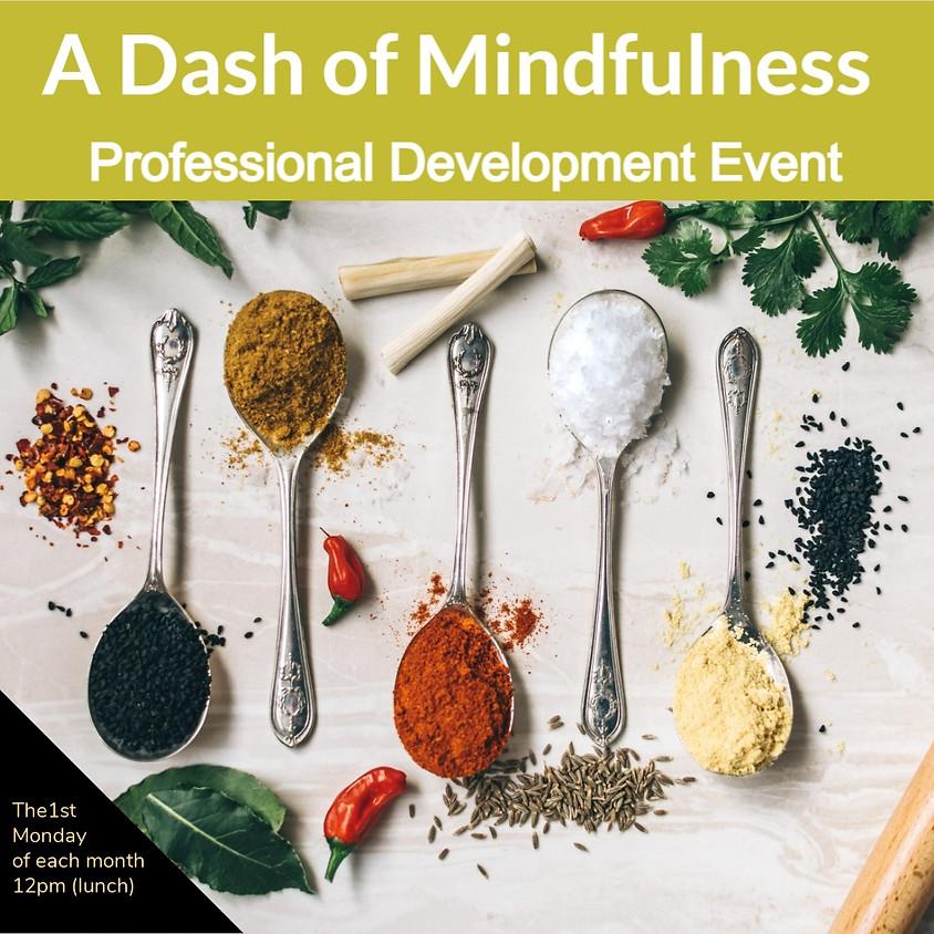 A Dash of Mindfulness