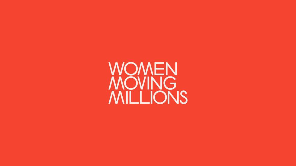 WOMEN MOVING MILLIONS