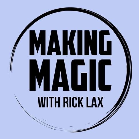 Making Magic with Rick Lax