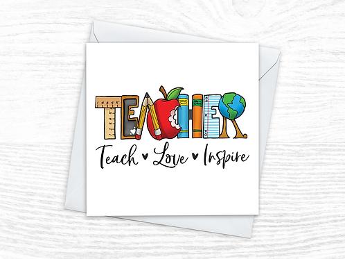 Teach, Love, Inspire Card